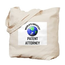 World's Greatest PATENT ATTORNEY Tote Bag