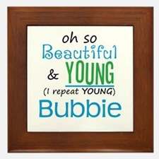 Beautiful and Young Bubbie Framed Tile