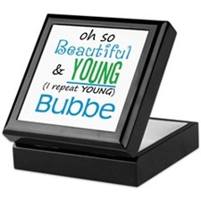 Beautiful and Young Bubbe Keepsake Box