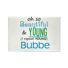 Beautiful and Young Bubbe Rectangle Magnet (100 pa