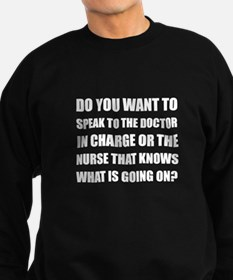 Doctor Or Nurse Knows Sweatshirt