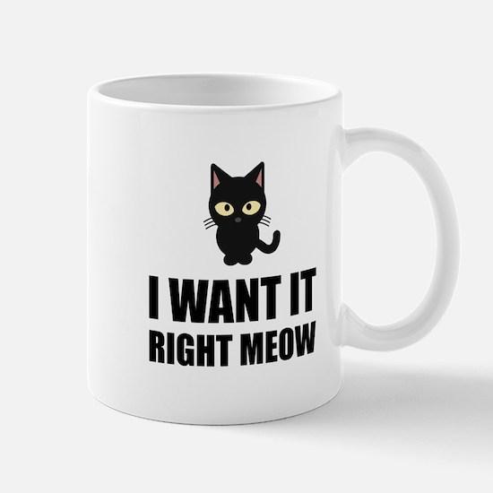 Right Meow Mugs
