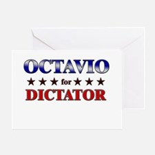 OCTAVIO for dictator Greeting Card