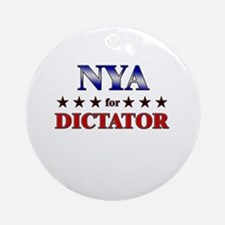 NYA for dictator Ornament (Round)