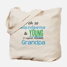 Handsome and Young Grandpa Tote Bag