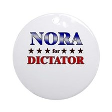 NORA for dictator Ornament (Round)