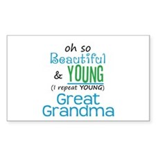 Beautiful and Young Great Grandma Decal
