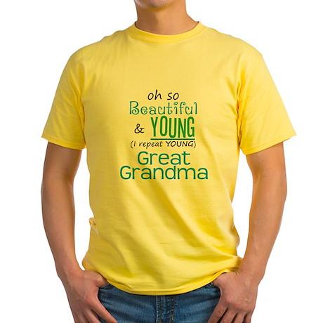 Beautiful and Young Great Grandma Yellow T-Shirt