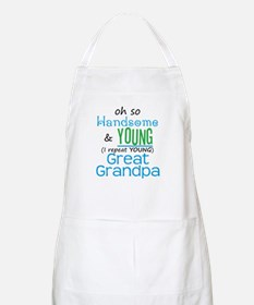 Handsome and Young Great Grandpa BBQ Apron