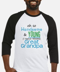 Handsome and Young Great Grandpa Baseball Jersey