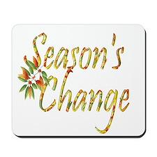 Season's Change Mousepad