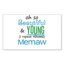 Beautiful and Young Memaw Rectangle Decal