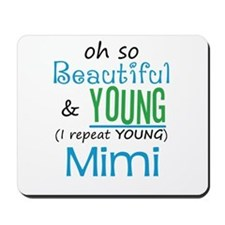 Beautiful and Young Mimi Mousepad