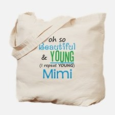 Beautiful and Young Mimi Tote Bag