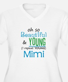 Beautiful and Young Mimi T-Shirt