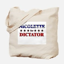 NICOLETTE for dictator Tote Bag