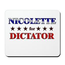 NICOLETTE for dictator Mousepad