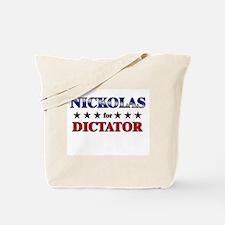 NICKOLAS for dictator Tote Bag