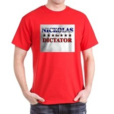 NICKOLAS for dictator T-Shirt