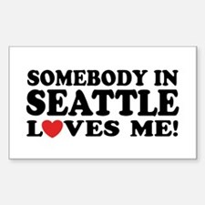 Somebody In Seattle Loves Me Sticker (Rectangle)