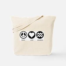 Peace Love Aquarius Tote Bag