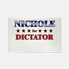 NICHOLE for dictator Rectangle Magnet