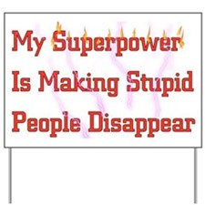 Superpower Yard Sign