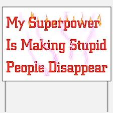 Superpower Yard Sign