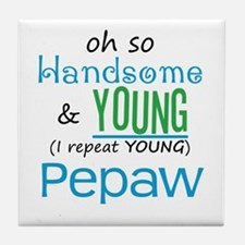 Handsome and Young Pepaw Tile Coaster