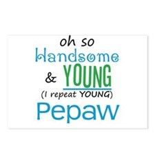 Handsome and Young Pepaw Postcards (Package of 8)