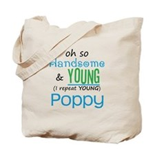 Handsome and Young Poppy Tote Bag