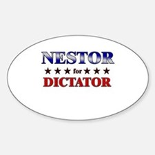 NESTOR for dictator Oval Decal