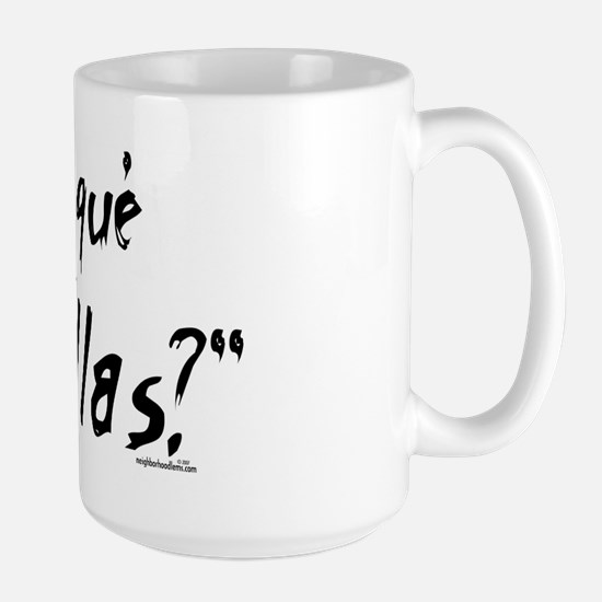 Por qué no te callas? Large Mug