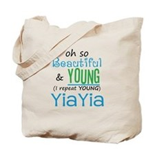 Beautiful and Young YiaYia Tote Bag