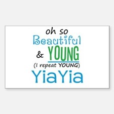 Beautiful and Young YiaYia Rectangle Decal