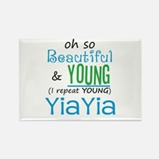 Beautiful and Young YiaYia Rectangle Magnet
