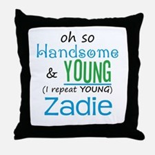 Handsome and Young Zadie Throw Pillow