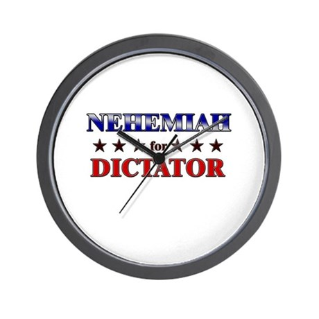 NEHEMIAH for dictator Wall Clock
