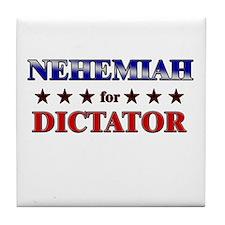 NEHEMIAH for dictator Tile Coaster