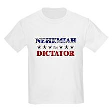 NEHEMIAH for dictator T-Shirt