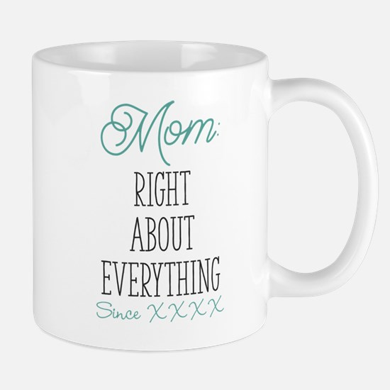 Right About Everything Personalized Mug