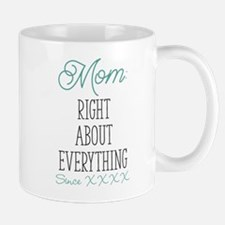 Right About Everything Personalized Small Small Mug