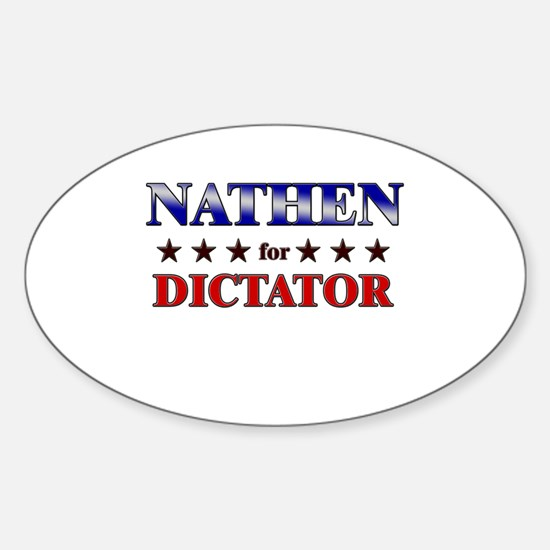 NATHEN for dictator Oval Decal