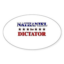 NATHANIEL for dictator Oval Decal