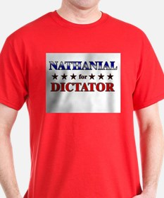 NATHANIAL for dictator T-Shirt