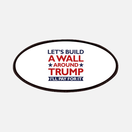 A Wall Around Trump Patches