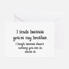 Because You're My Brother Greeting Card