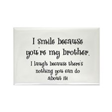 Because You're My Brother Rectangle Magnet (10 pac