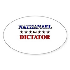 NATHANAEL for dictator Oval Decal
