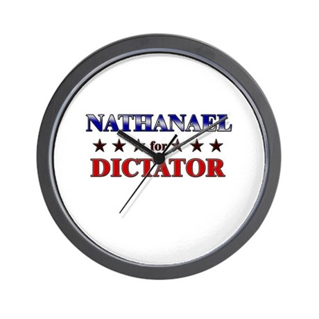 NATHANAEL for dictator Wall Clock